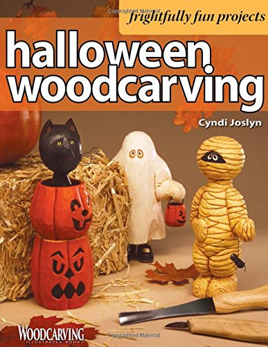 Halloween Woodcarving: Frightfully Fun Projects (Fox Chapel Publishing) Beginner-Friendly Step-by-Step Instructions, Photos, and Patterns for a Witch, a Mummy, a Black Cat, Trick-or-Treaters, and More -