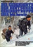 Die Geschichte der deutschen Gebirgstruppe 1915 bis heute: [vom Dt. Alpenkorps d. 1. Weltkrieges zur 1. Gebirgsdivision d. Bundeswehr] (German Edition)