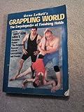 Gene Lebells Grappling World: The Encyclopedia of Finishing Holds