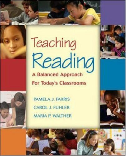 Teaching Reading: A Balanced Approach for Today's Classrooms with Litlinks and Making the Grade CD-ROM