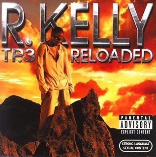 TP-3 RELOADED: SPECIAL ED.(CD+DVD)(ltd.release) by R. KELLY - Reloaded Release
