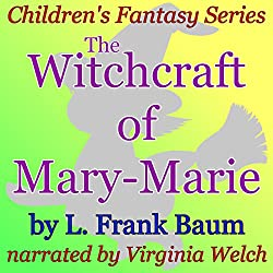 The Witchcraft of Mary-Marie