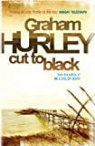 Front cover for the book Cut to Black by Graham Hurley