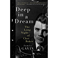 Deep in a Dream: The Long Night of Chet Baker book cover