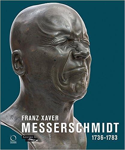 Franz Xaver Messerschmidt (1736-1783)
