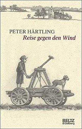 Reise gegen den Wind (Beltz & Gelberg)