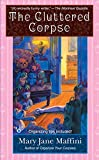 The Cluttered Corpse (A Charlotte Adams Mystery)