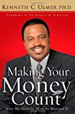 img - for Making Your Money Count: Why We Have It, How to Manage It book / textbook / text book