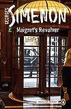Maigret's Revolver: Inspector Maigret #40