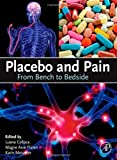 Placebo and Pain, , 0123979285
