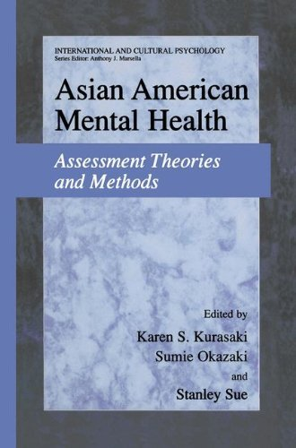 Download Asian American Mental Health: Assessment Theories and Methods (International and Cultural Psychology) Pdf