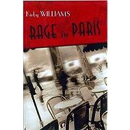 Rage In Paris: A Novel