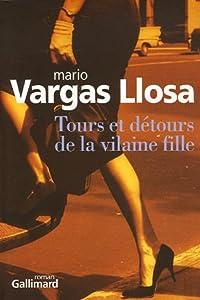 vignette de 'Tours et détours de la vilaine fille (Mario Vargas Llosa)'