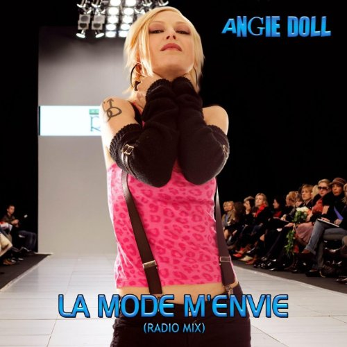 La mode m'envie. Radio mix [Explicit] by Angie Doll on