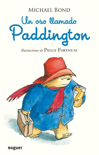 Un oso llamado Paddington (Spanish Edition) [Michael Bond] (Tapa Blanda)