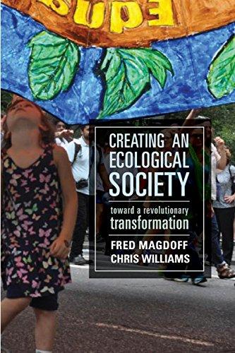 Creating an Ecological Society: Toward a Revolutionary Transformation