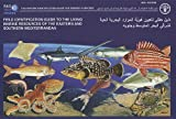 Field Identification Guide to the Living Marine Resources of the Eastern and Southern Mediterranean, M. Bariche, 9250064500