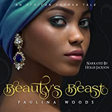Beauty's Beast Audiobook by Paulina Woods Narrated by Hollie Jackson