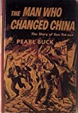 The Man Who Changed China: The Story of Sun Yat-sen