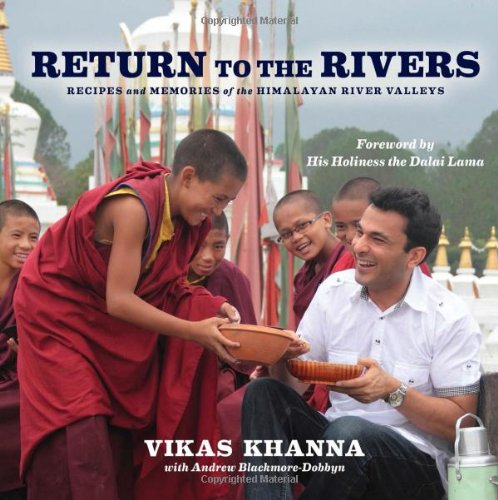 Return to the Rivers by Vikas Khanna