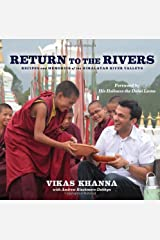Return to the Rivers: Recipes and Memories of the Himalayan River Valleys Hardcover