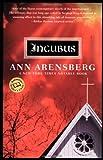 Incubus, Ann Arensberg, 0345438167