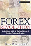 Forex Revolution: An Insider's Guide to the Real World of Foreign Exchange Trading (paperback)