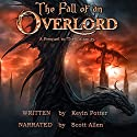 The Fall of an Overlord: A Prequel to the Calamity Audiobook by Kevin Potter Narrated by Scott Allen