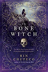 The Bone Witch by Rin Chupeco fantasy book reviews