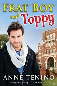 Frat Boy and Toppy (Theta Alpha Gamma Book 1) by [Tenino, Anne]