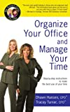 img - for Organize Your Office and Manage Your Time: A Be Smart Girls  Guide book / textbook / text book