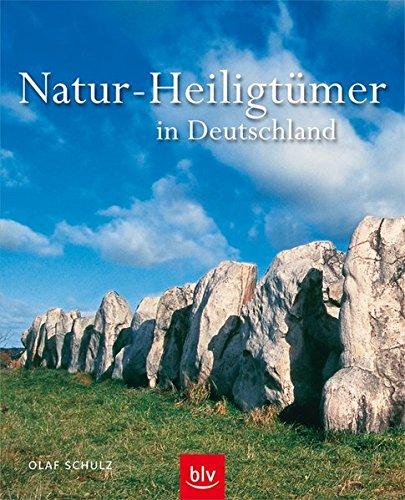 Natur-Heiligtümer in Deutschland: Eine Bildreise zu mystischen Plätzen zwischen Ostseeküste und Alpen
