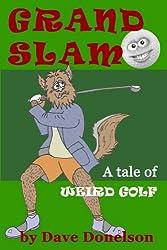 Grand Slam: A Tale Of Weird Golf
