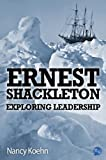 img - for Ernest Shackleton Exploring Leadership book / textbook / text book