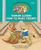 The Learning Buddies: Roman Learns How to Make Friends