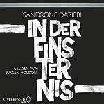 In der Finsternis | Sandrone Dazieri
