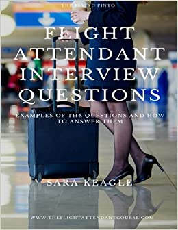 Flight Attendant Interview Questions: Examples of the questions ...