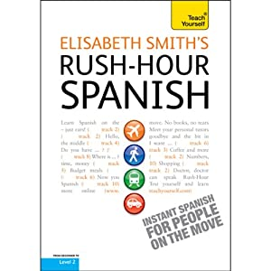Rush-Hour Spanish: Teach Yourself Audiobook