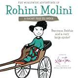 The Worldwide Adventures of Rohini Molini: a Short Trip to India, Tim, 1481957740