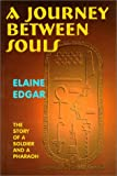 A Journey Between Souls, Elaine Edgar, 1888580003
