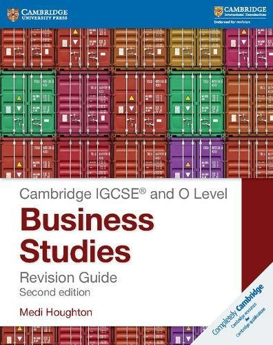 IGCSE� and O Level Business Studies Revision Guide (Cambridge International IGCSE)