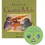 Musical Life of/Gustav Mole(Bk/CD)Age3-8