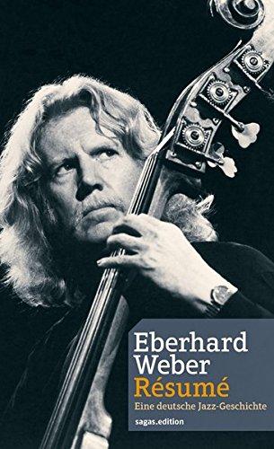 eberhard-weber-rsum-eine-deutsche-jazz-geschichte