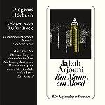 Ein Mann, ein Mord | Jakob Arjouni