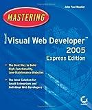 Microsoft Visual Web Developer 2005, John Paul Mueller, 0782144233