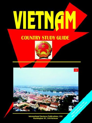 Vietnam Country Study Guide (World Country Study Guide Library) by International Business Publications, USA
