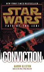 [ Star Wars: Fate Of The Jedi: Conviction ] By Allston, Aaron ( Author ) Aug-2012 [ Paperback ] Star Wars: Fate of the Jedi: Conviction