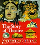 img - for The Story of the Theatre (Kaleidoscopes) book / textbook / text book