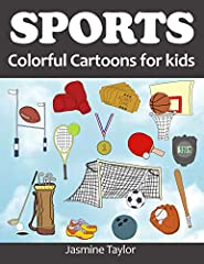 This Sports Colorful Cartoon Illustrated eBook is for kids of any age (and adults too) who love all kinds of sports including baseball, basketball, football, soccer, hockey, golf, bowling, boxing, ping-pong, tennis, skiing and more.   ...
