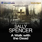 A Walk with the Dead: A DCI Monika Paniatowski Mystery | Sally Spencer